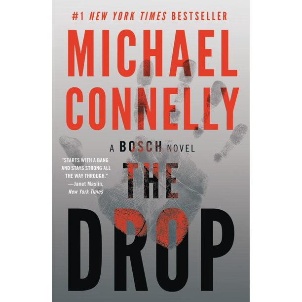 The Drop  Michael Connelly (A Bosch Novel)