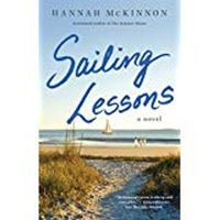 SAILING LESSONS: A NOVEL BY HANNAH MCKINNON